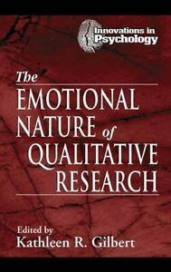 The Emotional Nature Of Qualitative Research Gilbert Kathleen | Pdf