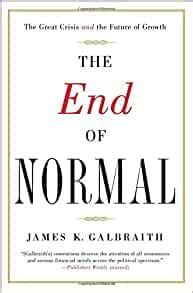 The End Of Normal The Great Crisis And The Future Of Growth