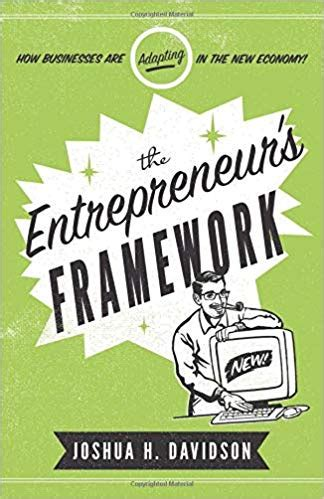 The Entrepreneurs Framework How Businesses Are Adapting In The New Economy