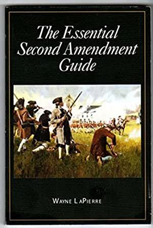 The Essential Second Amendment Guide English Edition