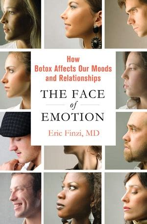 The Face Of Emotion How Botox Affects Our Moods And Relationships