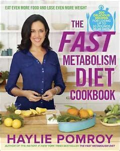 The Fast Metabolism Diet Cookbook Eat Even More Food And Lose Even More Weight