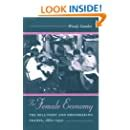 The Female Economy The Millinery And Dressmaking Trades 18601930 Women In American History