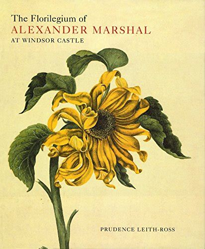 The Florilegium Of Alexander Marshal At Windsor Castle Natural History Drawings At Windsor Castle S