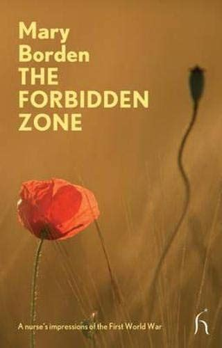The Forbidden Zone A Nurses Impressions Of The First World War Hesperus Modern Voices