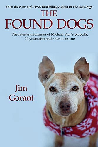 The Found Dogs The Fates And Fortunes Of Michael Vicks Pitbulls 10 Years After Their Heroic Rescue