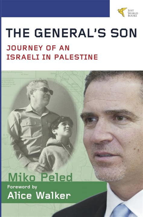 The Generals Son Journey Of An Israeli In Palestine
