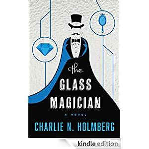 The Glass Magician The Paper Magician Series Book 2