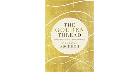 The Golden Thread Experiencing Gods Presence In Every Season Of Life
