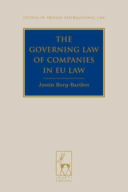 The Governing Law Of Companies In Eu Law Studies In Private International Law