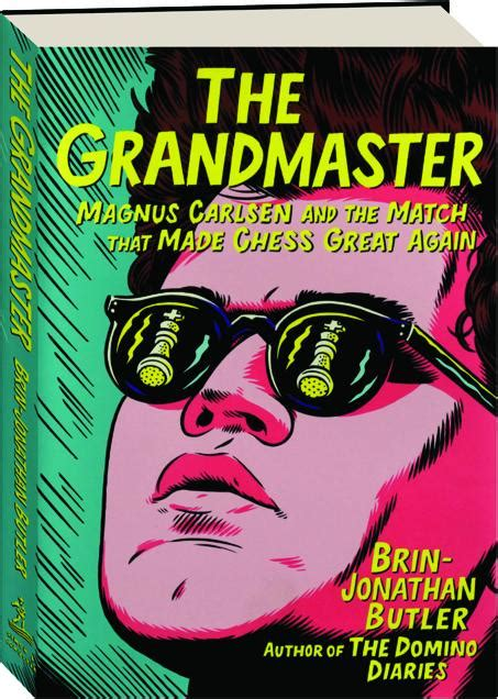 The Grandmaster Magnus Carlsen And The Match That Made Chess Great Again