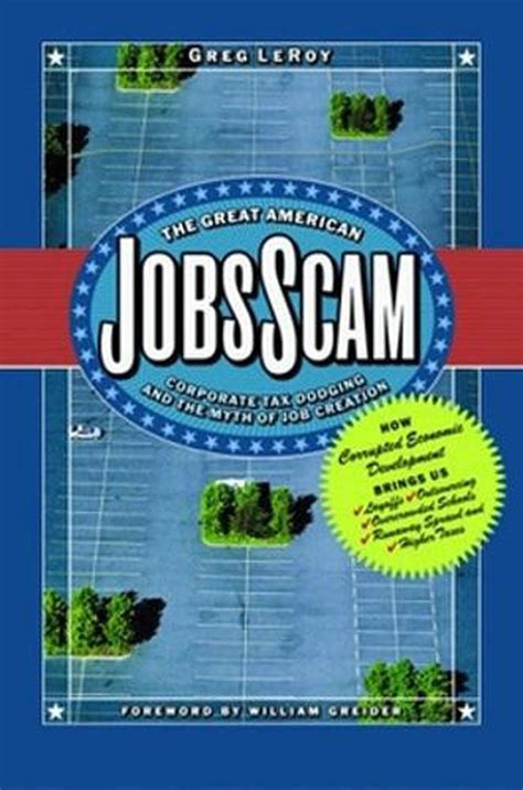 The Great American Jobs Scam Corporate Tax Dodging And The Myth Of Job Creation