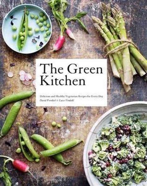 The Green Kitchen Frenkiel David Vindahl Luise (ePUB/PDF)
