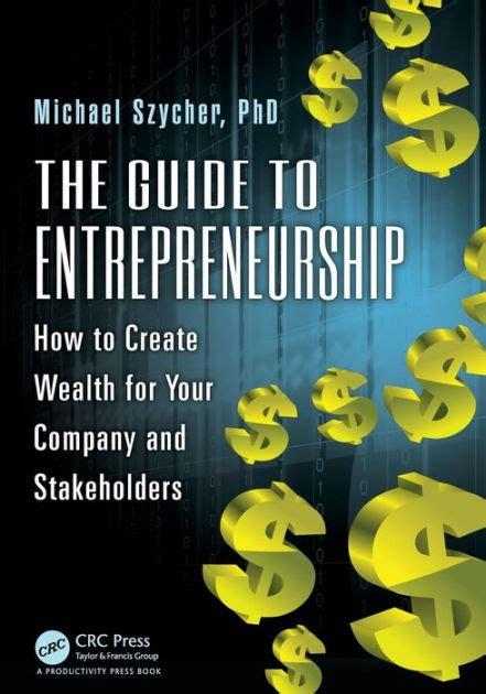 The Guide To Entrepreneurship Szycher Ph D Michael (ePUB/PDF)
