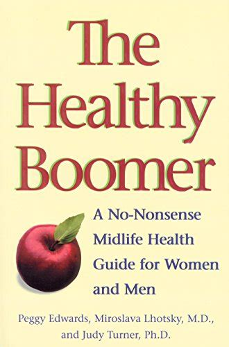 The Healthy Boomer A NoNonsense Midlife Health Guide For Women And Men