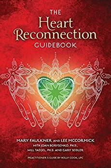 The Heart Reconnection Guidebook A Guided Journey Of Personal Discovery And Selfawareness