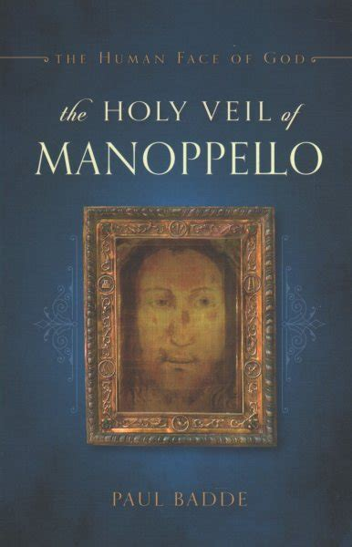 The Holy Veil Of Manoppello The Human Face Of God