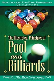 The Illustrated Principles Of Pool And Billiards More Than 200 Fullcolour Illustrations And Photographs English Edition