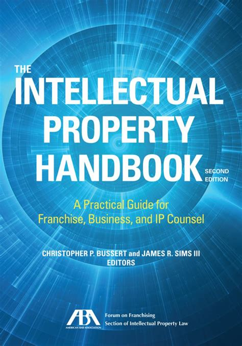 The Intellectual Property Handbook A Practical Guide For Franchise Business And Ip Counsel