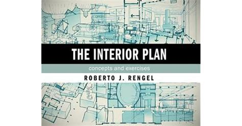 The Interior Plan Concepts And Exercises