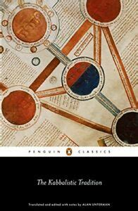The Kabbalistic Tradition An Anthology Of Jewish Mysticism Penguin Classics