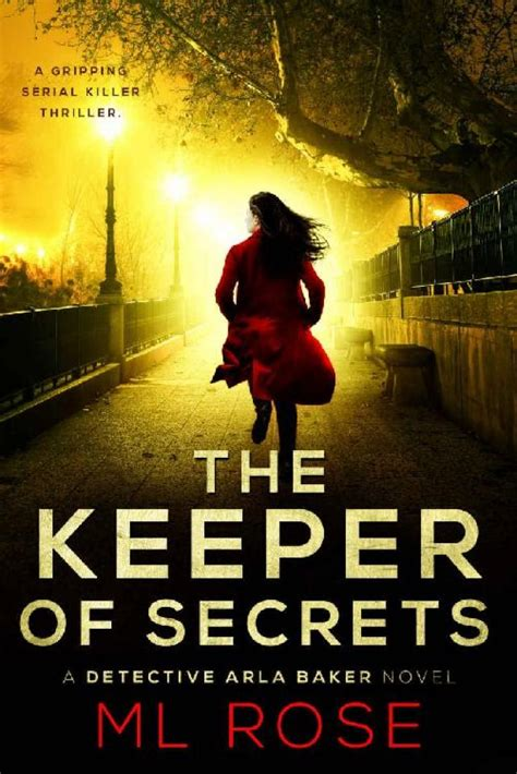 The Keeper Of Secrets A Stunning Crime Thriller With A Twist You Wont See Coming Detective Arla Baker Series Book 2