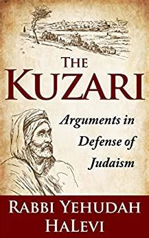 The Kuzari Arguments In Defense Of Judaism English Edition