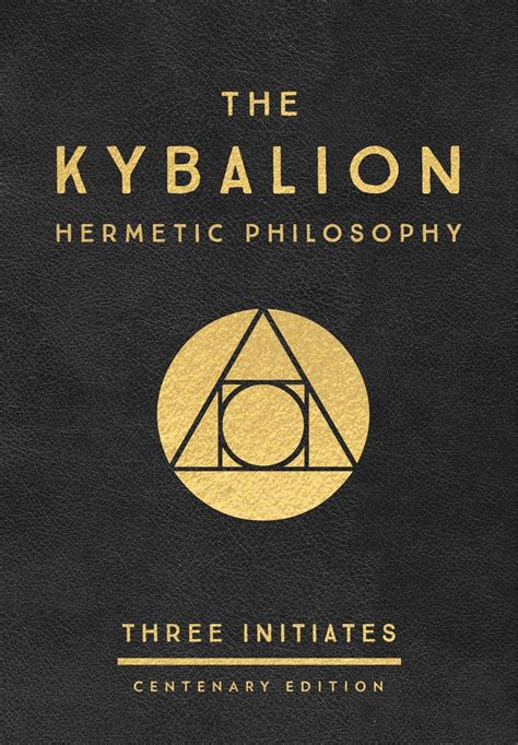 The Kybalion Centenary Edition