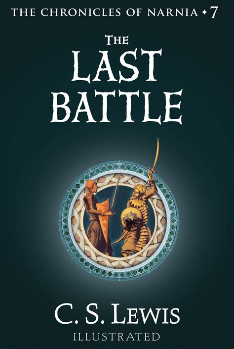 The Last Battle Chronicles Of Narnia Book 7