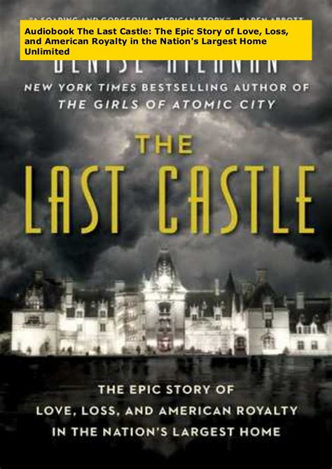 The Last Castle The Epic Story Of Love Loss And American Royalty In The Nations Largest Home