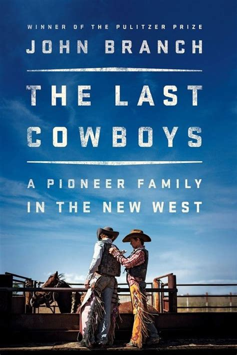 The Last Cowboys A Pioneer Family In The New West English Edition