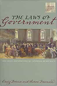 The Laws Of Government 2E The Legal Foundations Of Canadian Democracy