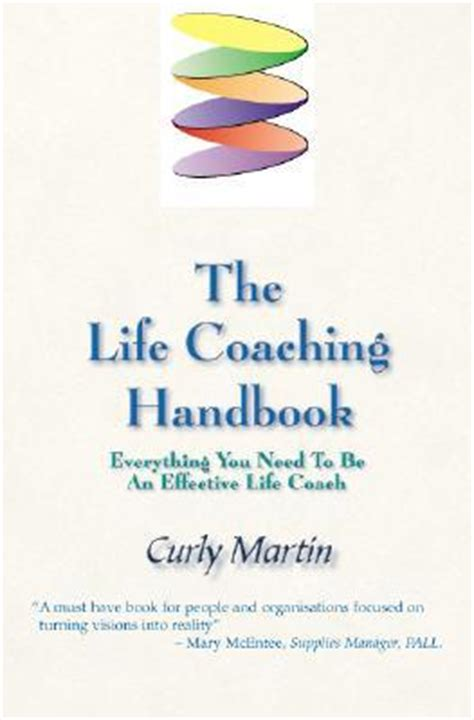 The Life Coaching Handbook Everything You Need To Be An Effective Life Coach