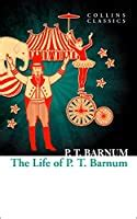 The Life Of Pt Barnum Collins Classics English Edition