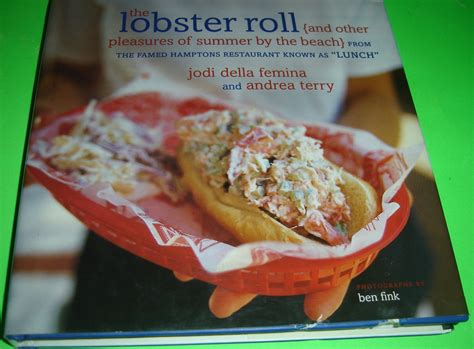 The Lobster Roll And Other Pleasures Of Summer By The Beach