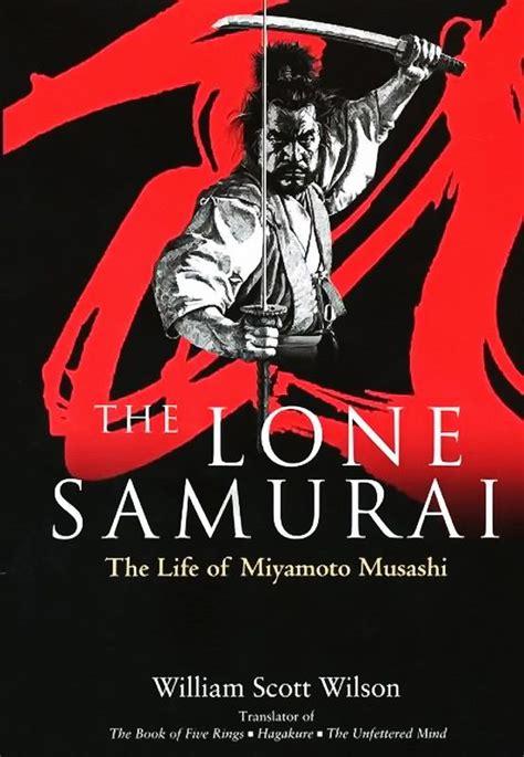 The Lone Samurai The Life Of Miyamoto Musashi (ePUB/PDF)