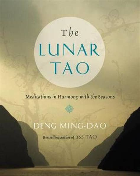 The Lunar Tao Meditations In Harmony With The Seasons English Edition