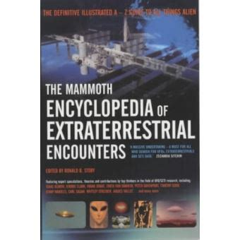The Mammoth Encyclopedia Of Extraterrestrial Encounters Mammoth Books