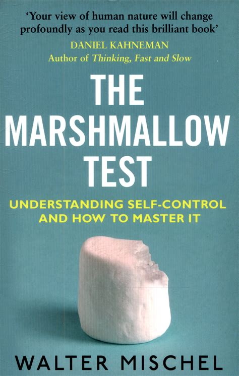The Marshmallow Test Understanding Selfcontrol And How To Master It