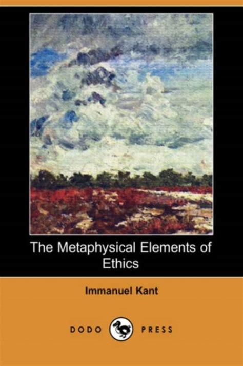 The Metaphysical Elements Of Ethics Kant Immanuel Abbott Thomas