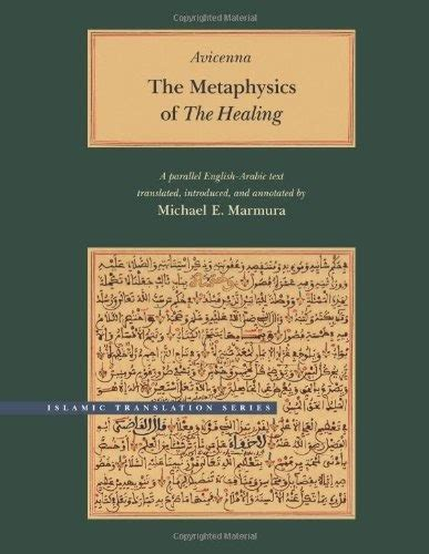 The Metaphysics Of The Healing Brigham Young University Islamic Translation Series