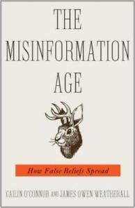 The Misinformation Age How False Beliefs Spread