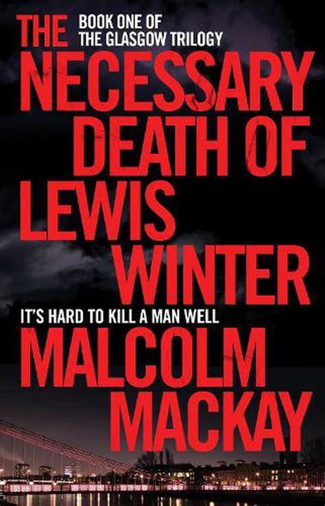 The Necessary Death Of Lewis Winter Mackay Malcolm (ePUB/PDF)