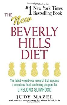 The New Beverly Hills Diet The Latest Weight Loss Research That Explains A Conscious Food Combining Program For Lifelong Slimhood