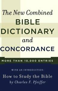 The New Combined Bible Dictionary And Concordance (ePUB/PDF)