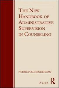 The New Handbook Of Administrative Supervision In Counseling