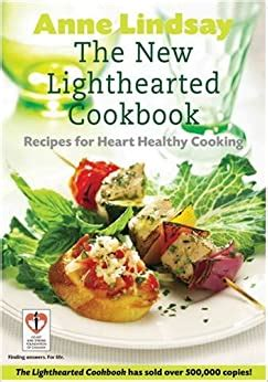 The New Lighthearted Cookbook Recipes For Heart Healthy Cooking