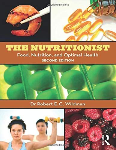 The Nutritionist Food Nutrition And Optimal Health 2nd Edition