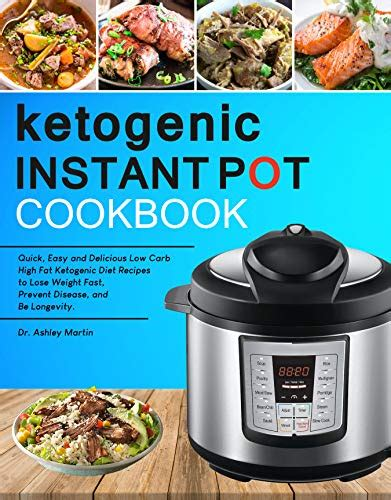 The One Pot Ketogenic Diet Cookbook Quick Easy High Fat Low Carb Instant Pot Slow Cooker One Pot Ketogenic Diet For Beginners Cookbook For Fast Weight Loss