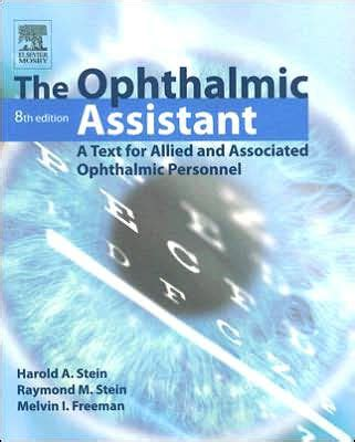 The Ophthalmic Assistant A Text For Allied And Associated Ophthalmic Personnel